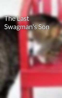 The Last Swagman's Son