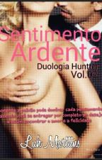 Sentimento Ardente by LuhMarttins