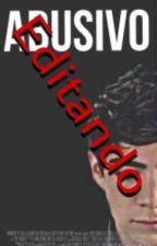 Abusivo (Jos Canela) EDITANDO by Dontbeafraidc