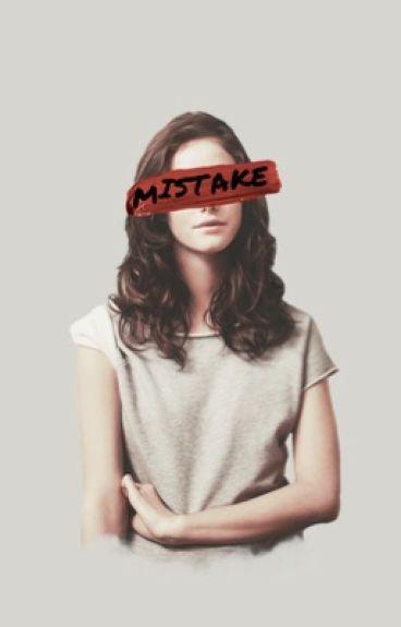 Mistake [Tony Starks Daughter] POSTPONED