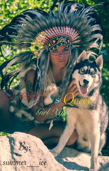 Queen vs Queen (girlxgirl) Lesbian stories