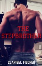 The Stepbrother(Book One) by ClaryKnight23