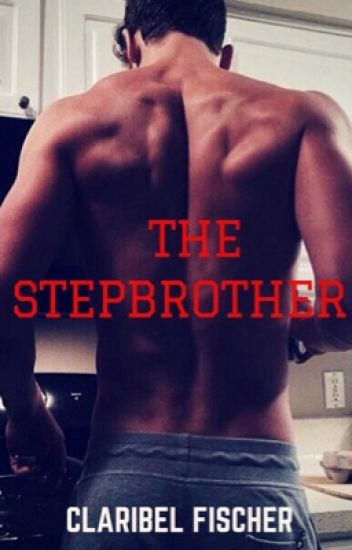 The Stepbrother(Book One)