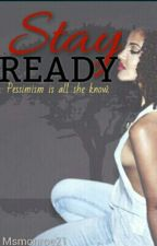 Stay Ready by Diorsa