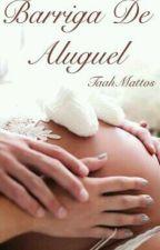 Barriga De Aluguel || N.H || by TaahMattos