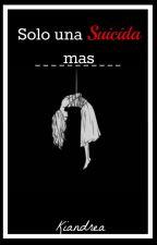 ➡Solo una suicida mas by DylanStripteame_