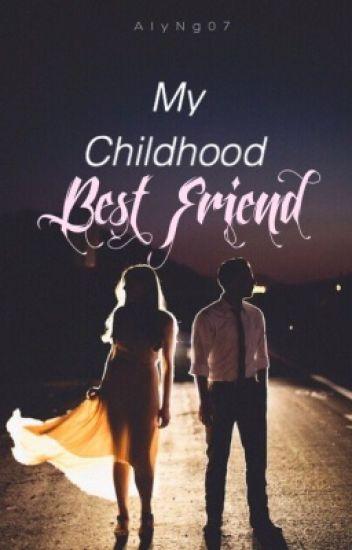 My Childhood Best Friend