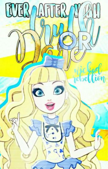 Ever After High Truth Or Dare [ON HOLD]