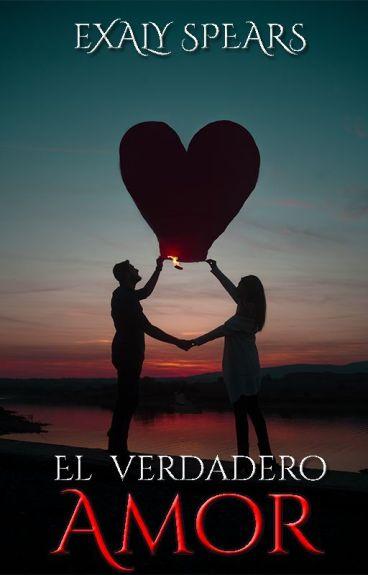El verdadero Amor.(Completa).