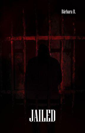 Jailed by BarbaraBarSa