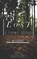 Lost: A Family Journey by GraceNightingale