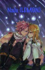 Nalu (LEMON) by fairytail_nalu4ever