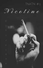 Nicotine by ccharl0tte