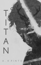 Titan [Book Two Of The Clara Conn Trilogy] by alexan629