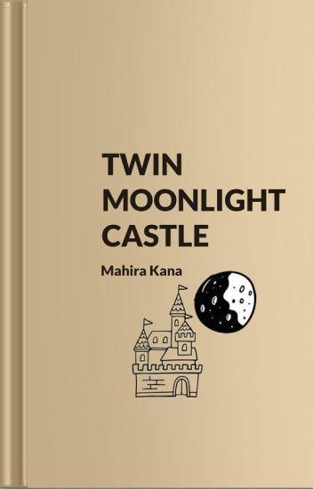 Twin Moonlight Castle