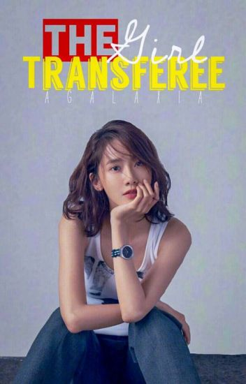 The Girl Transferee (Editing)