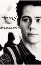 My Drug by jalisaobrien