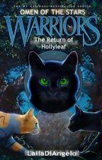 The Return of Hollyleaf by LailaDiAngelo
