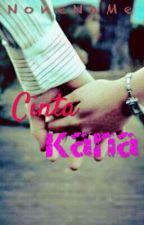Cinta Kana by none_name