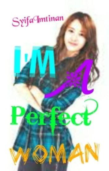 [2] I'm A Perfect Woman