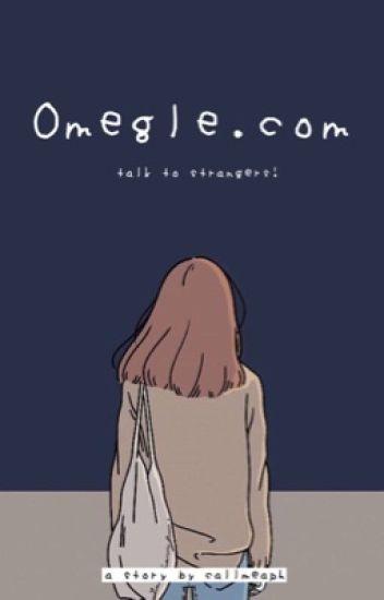Omegle.com (REPUBLISH)