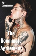 The Roommate Agreement (Teen Fiction) by Candybubble1