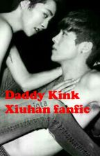 Daddy Kink (Xiuhan fanfiction 18+) by l00-05-18l