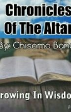 Chronicles Of The Altar by cheezeommob
