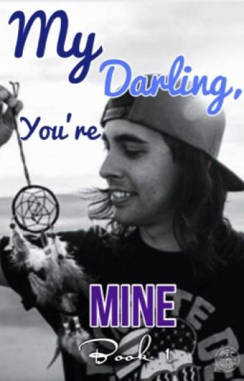 My Darling, You're Mine.