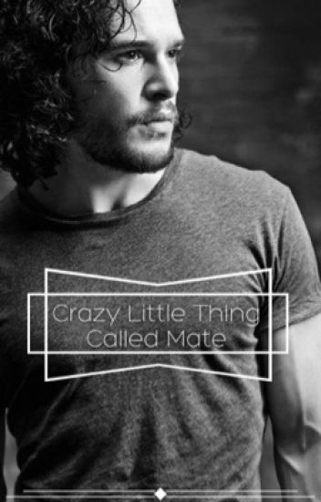 Crazy Little Thing Called Mate