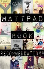 Wattpad Book Recommendations by TheBlondeCupcake