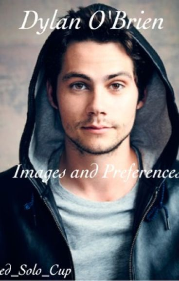 Dylan O'Brien Images and Preferences