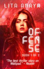 Offense [BOOK 1] by lita-aya