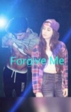 Forgive Me Lauren/ You by ReylinRenteria