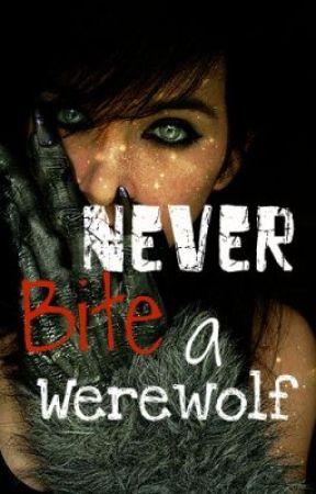 Never bite a werewolf (on hold) by Bertiebert