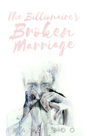 The Billionaire's Broken Marriage