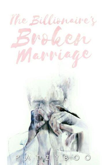 The Billionaire's Broken Marriage
