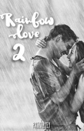 Rainbow Love ( Season 2 ) by prizillzey