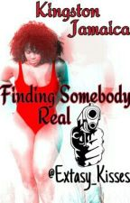Kingston Jamaica:Finding Somebody Real by Extasy_Kisses