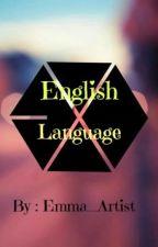 English Language | اللغة الإنجليزية by Emma_Artist