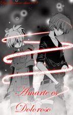 Amarte es doloroso (Nagisa x Karma) by Giovanni-chan219