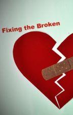 Fixing the Broken by RachelM84