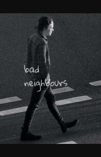 Bad Neighbour // Harry Styles german