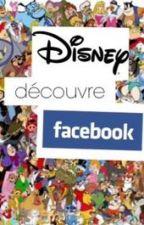 Disney découvre Facebook [Terminé] by PiinkMe