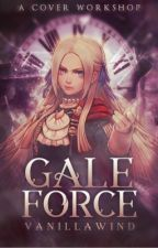 Galeforce: A Cover Workshop by VanillaWind