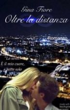 Oltre la distanza-Cameron Dallas #Wattys2016 by ladradidiamanti