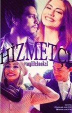 Hizmetçi by mylifebooks1