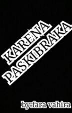 KARENA PASKIBRAKA by FaraVhr