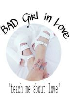 BAD Girl in Love by dwi_fitriani
