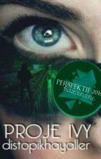 Proje Ivy  by distopikhayaller